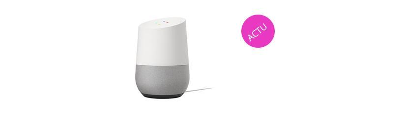 [MAJ 13.01.2020] L'actualité du Google Home