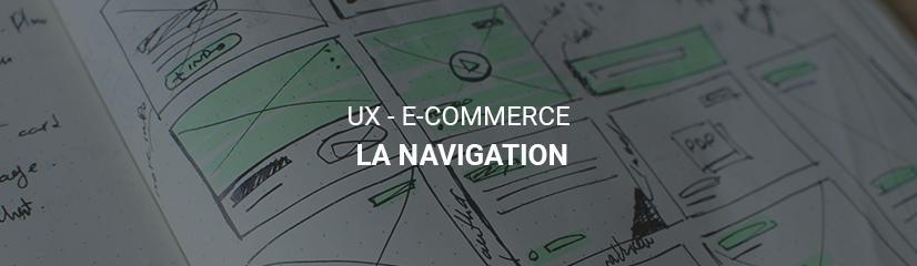 L'UX pour convertir - E-commerce - La navigation